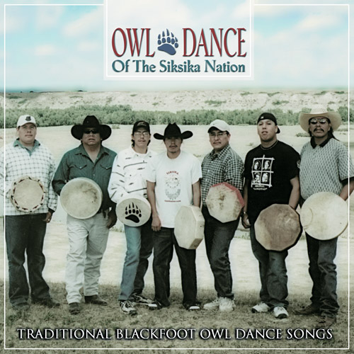 Siksika Singers - Owl Dance of the Siksika Nation (CR-6332)